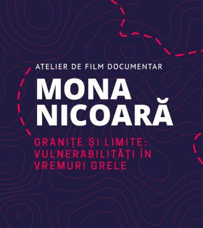 Atelier online de film documentar Granițe și limite: vulnerabilități în vremuri grele
